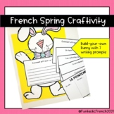 French Easter or Spring Build-Your-Own Bunny Craftivity Writing