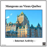 French Distance Learning Friendly-Eating in Old Quebec Cit
