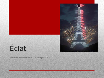 French - Eclat - Outburst - French IIA - 1st Semester