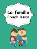French Elementary Unit 4 La Famille