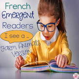 French Emergent Reader - Je vois les animaux de la ferme.