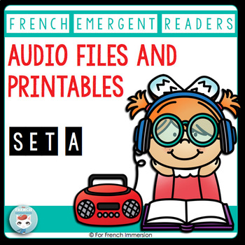 French Emergent Readers + Audio Files For Listening Centers | READ ALOUD