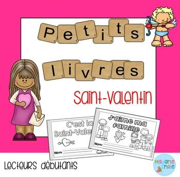 French Emergent reader Valentine's day mini-books/Petits l