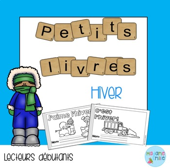 French Emergent reader Winter mini-books/Les petits livres {Hiver}