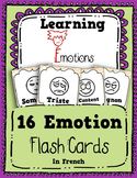 Learn Emotions in French - 16 Flash Cards