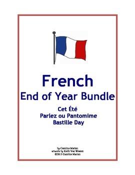 French End of Year Bundle  (Cet Été, Parlez ou Pantomime, Bastille Day)