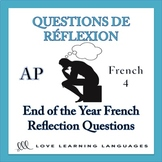 French End of the Year Reflection Questions - French AP or French 4