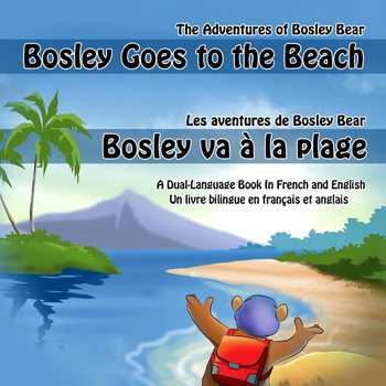 French / English Dual Language Book: Bosley Goes to the Beach