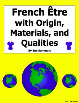 French Être with Origin, Materials, and Qualities Fill in Blank and Translations