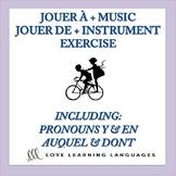 French Exercise:  JOUER À vs JOUER DE