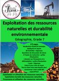 French: Exploitation des ressources naturelles, Géo, Gr.7, 138  slides