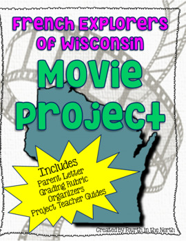 French Explorers of Wisconsin Movie Project