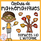 French FALL Math Centres - les nombres 1 à 10 (Centres de maths en français)