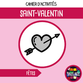 Activity book in French/FFL/FSL about Valentine's Day - MP3 included