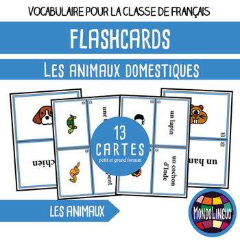 Flashcards in French/FFL/FSL: Animaux domestiques/Pets