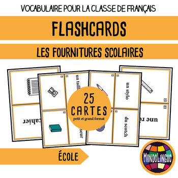 Flashcards in French/FFL/FSL: Fournitures/School Supplies
