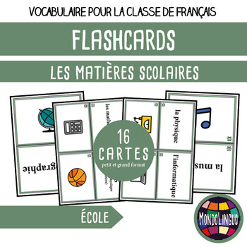 Flashcards in French/FFL/FSL: Matières scolaires/School subjects