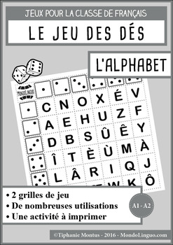 Dice game to teach French/FFL/FSL: Alphabet
