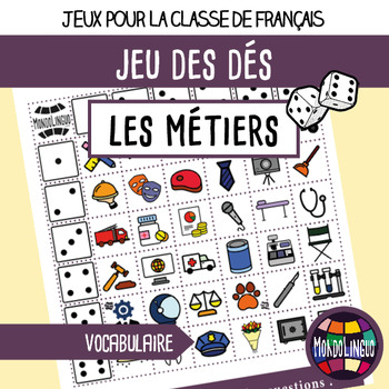Dice game to teach French/FFL/FSL: Métiers/Jobs
