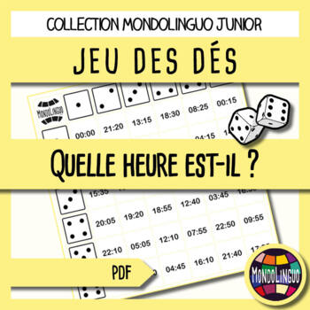 Dice game to teach French/FFL/FSL: Heure/hours