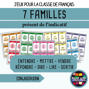 Card game to teach French/FFL/FSL: 7 familles - Verbs 3 - Présent