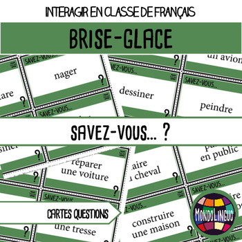 Icebreaker to teach French/FFL/FSL: Savez-vous...?/Do you