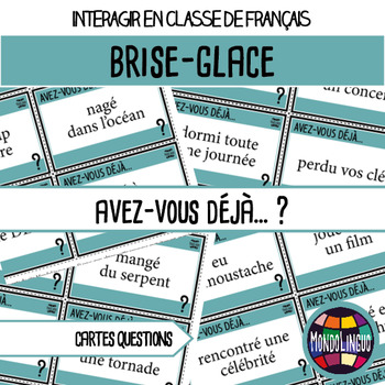 Icebreaker to teach French/FFL/FSL: Avez-vous déjà...?/Have you ever... ?