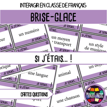 Icebreaker to teach French/FFL/FSL: Si j'étais.../If I were...