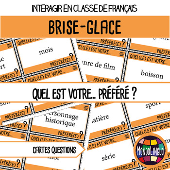 Icebreaker to teach French/FFL:Quel est ton...préféré ?/What is your favorite..?