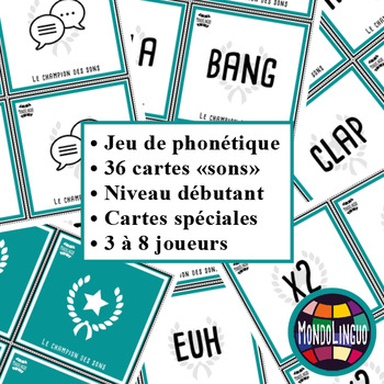 Card game to teach phonics in French/FFL/FSL: Champion des sons - Onomatopées