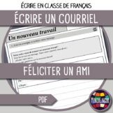 Writing an email in French/FFL/FSL: Féliciter un ami/Congratulate a friend