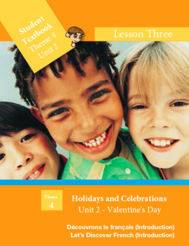 French FSL: Lesson 3: Valentine's Day: Holidays and Celebrations (Canada & USA)