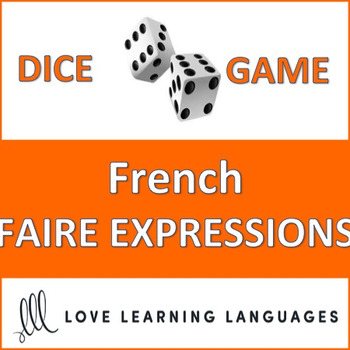 French Faire Expressions Dice Game - Jeu de Dés en Français