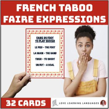French Faire Expressions Taboo Game - Jeu de Tabou en Français