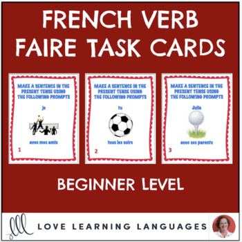 French Faire Expressions Task Cards - Beginner Level - Cartes à Tâches