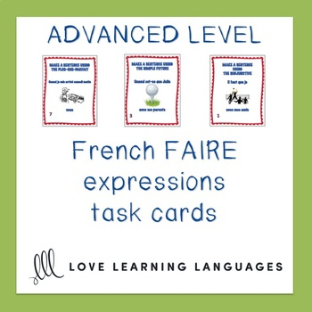 French Faire Expressions Task Cards - Intermediate - Advanced Level