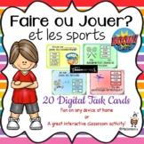 French: Faire ou Jouer (et les sports): BOOM cards: Digita