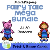 French Fairy Tale 30 Reader MEGA BUNDLE + BOOM™ w Audio Distance Learning