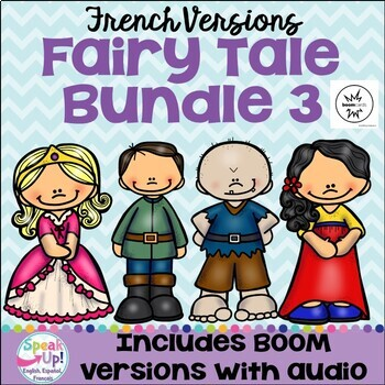 French Fairy Tale Readers {Bundle #3} Simplified Readers + BOOM™ Version w Audio