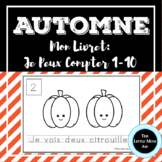 French Fall Counting 1-10 Book | Je Peux Compter de 1-10: Automne
