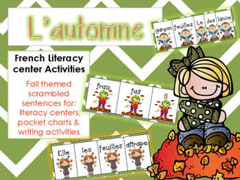 French Fall Vocabulary + Scrambled sentences & matching visuals - L'automne
