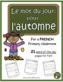 French Fall word of the day (le mot du jour: pour l'automne)
