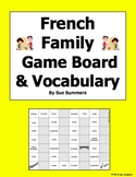 French Family Board Game and Vocabulary - La Famille