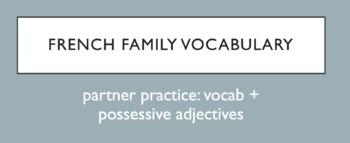 French Family Member Vocabulary - partner speaking activity