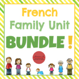 French Family Unit BUNDLE! [La Famille]