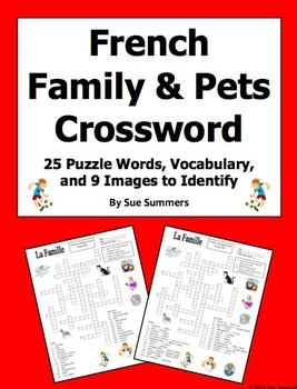 French Family and Pets Crossword Puzzle, Image IDs, and Vocabulary