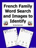 French Family and Pets Word Search Puzzle, Image IDs, and Vocabulary