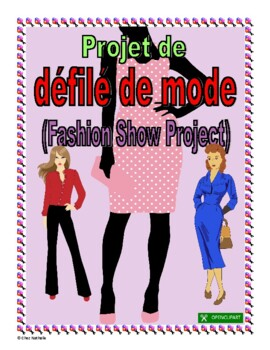 French Fashion Show Project (bilingual)