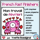 French Fast Finishers February   J'ai fini activités pour février St. Valentin