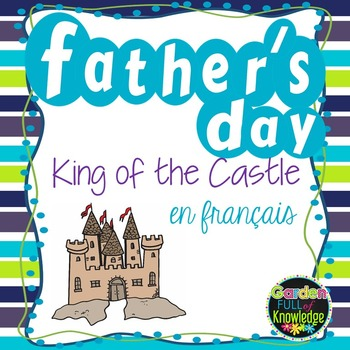 French Father's Day - Craftivity and Writing Paper - King of the Castle